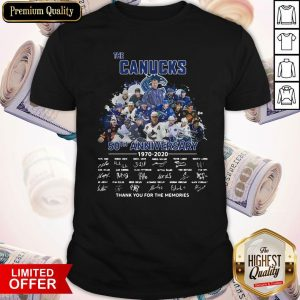 Funny The Canucks 52th Anniversary 1970 2020 Thank You For The Memories Signatures Shirt
