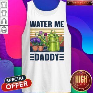 Good Garden Water Me Daddy Vintage Tank Top