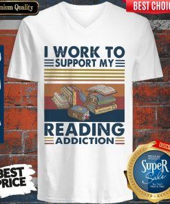 Good I Work To Support My Reading Addiction Vintage V-neck