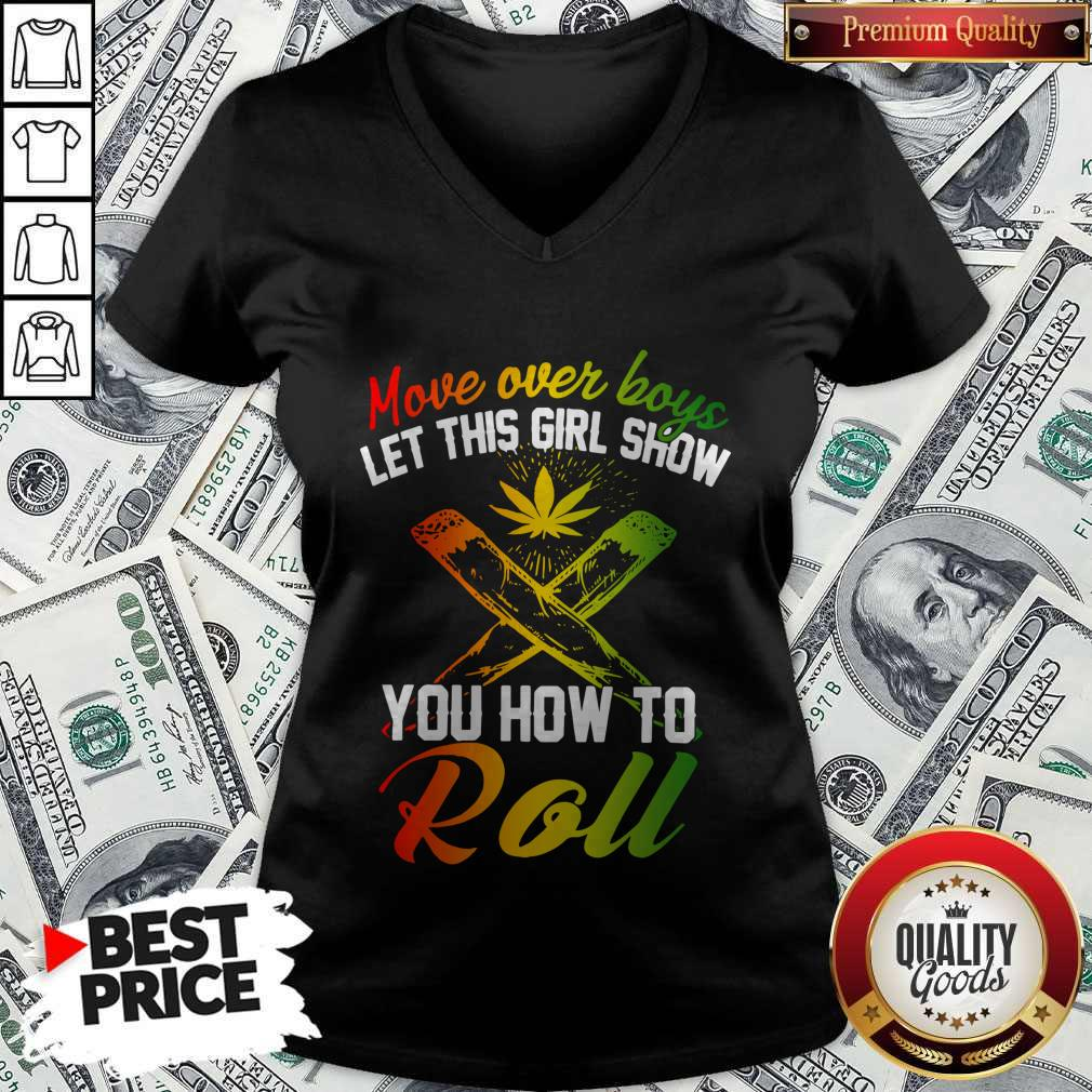 Good Move Over Boys Let This Girl Show You How To Roll V-neck