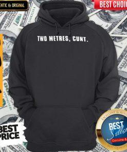 Good Two Metres, Cunt Hoodie