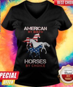Nice American By Birth Horses By Choice V-neck