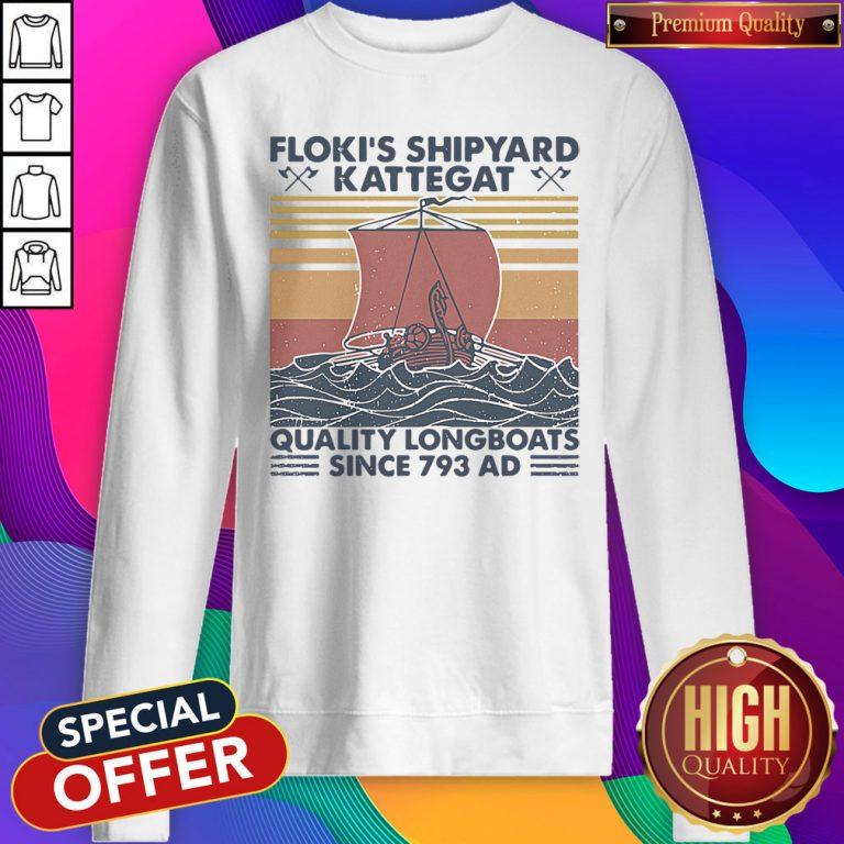 Nice Floki's Shipyard Kattegat Quality Longboats Since 793 Ad-Vintage Sweatshirt