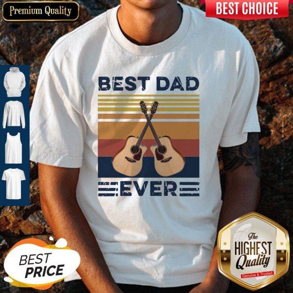 Nice Guitar Best Dad Ever Vintage Shirt