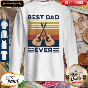 Nice Guitar Best Dad Ever Vintage Sweatshirt
