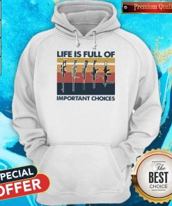 Nice Guns Life Is Full Of Important Choices Vintage Hoodie