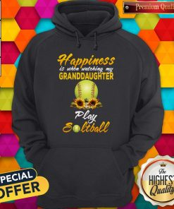 Nice Happiness Is When Watching My Granddaughter Play Softball Hoodie