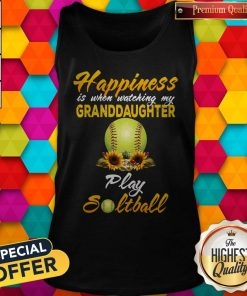 Nice Happiness Is When Watching My Granddaughter Play Softball Tank Top