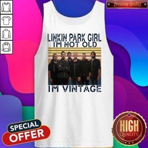Nice Linkin Park Girl I'm Not Old I'm Vintage Tank Top