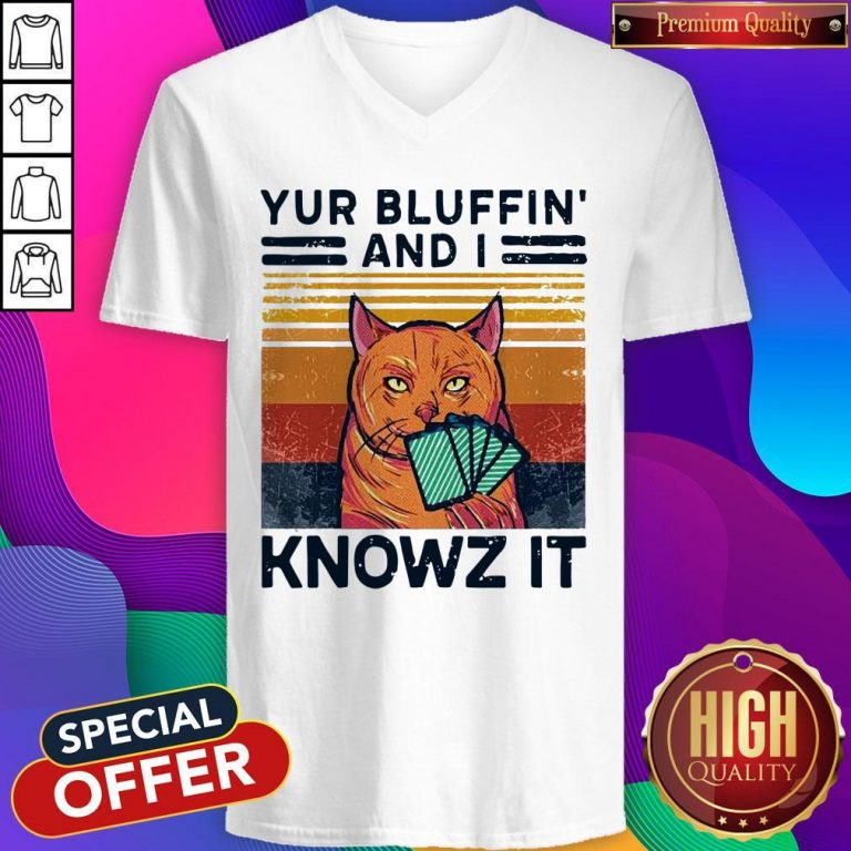Nice Poker Cat Yur Bluffin' And I Knowz It Vintage V-neck