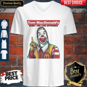 Nice Tom Macdonalds Over 1 Million Offended V-neck