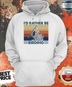 Official Bird Watching I'd Rather Be Birding Vintage Retro Hoodie