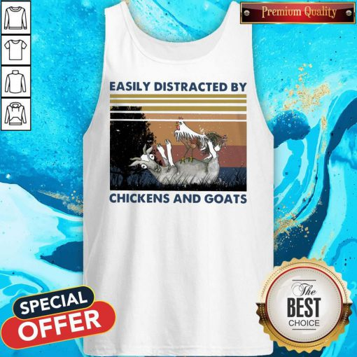 Official Easily Distracted By Chickens And Goats Vintage Tank Top