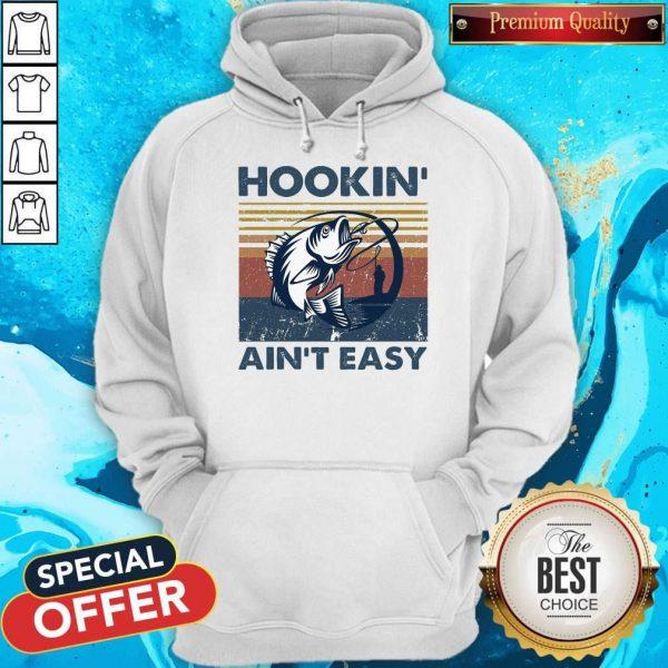 Official Hookin' Ain't Easy Vintage Hoodie