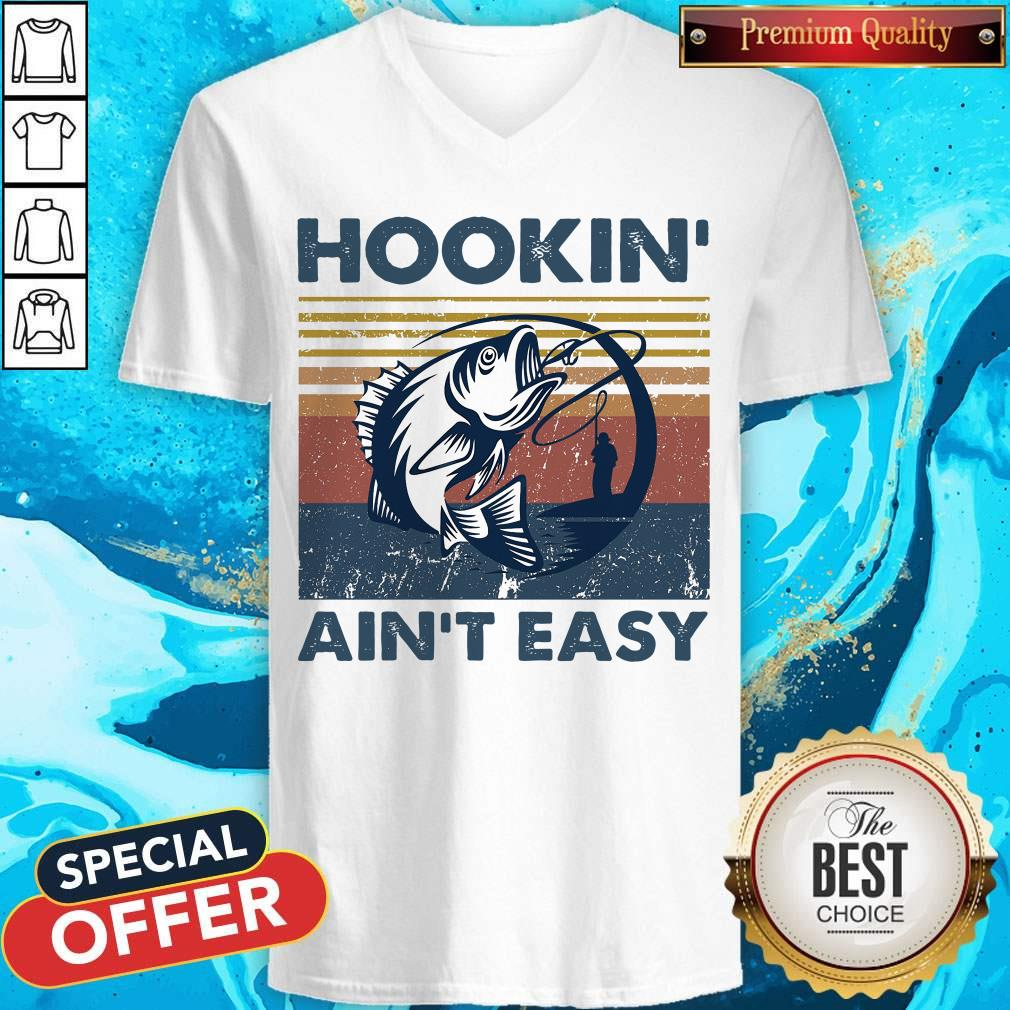 Official Hookin' Ain't Easy Vintage V-neck