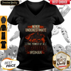 Official Never Underestimate The Power Of A Taurus Woman V-neck