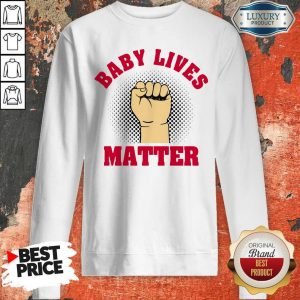 Official Strong Hand Baby Lives Matter Sweatshirt