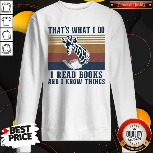 Official That's What I Do I Read Books And I Know Things Giraffe Vintage Sweatshirt