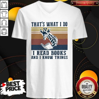 Official That's What I Do I Read Books And I Know Things Giraffe Vintage V-neck