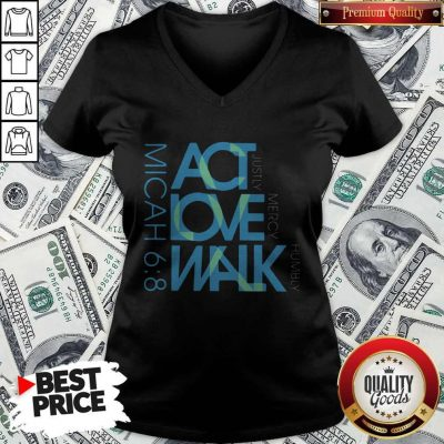 Original Act Love Walk Micah 68 V-neck