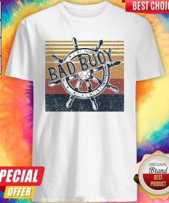 Original Bad Buoy Nauti Girl Vintage Shirt