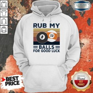 Original Billiard Rub My Balls For Good Luck Vintage Hoodie