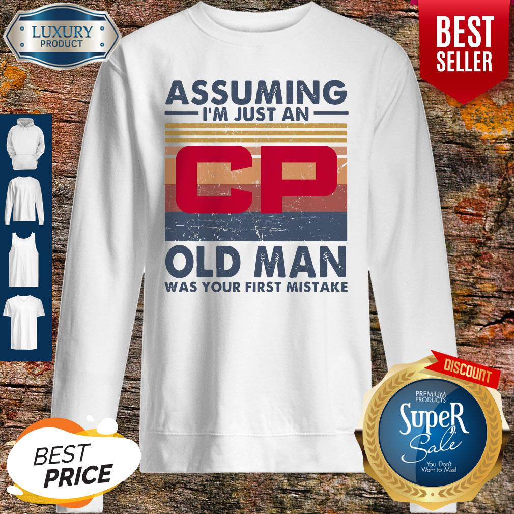 Original Canadian Pacific Railway Assuming I'm Just An Old Man Was Your First Mistake Vintage Sweatshirt