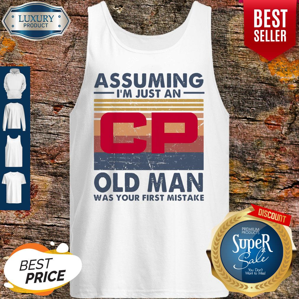 Original Canadian Pacific Railway Assuming I'm Just An Old Man Was Your First Mistake Vintage Tank Top