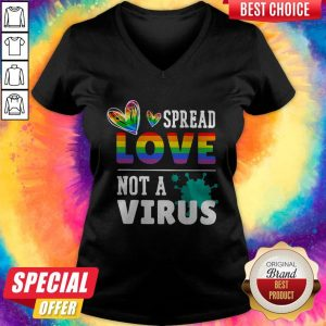 Original LGBT Spread Love Not A Virus V-neck
