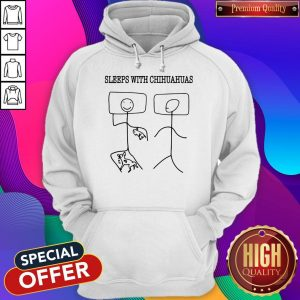Original Sleeps With Chihuahuas Stick Figure Hoodie
