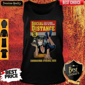 Original Social Distance Stay At Home Stop The Spread Corona Virus Epidemic 2020 Tank Top