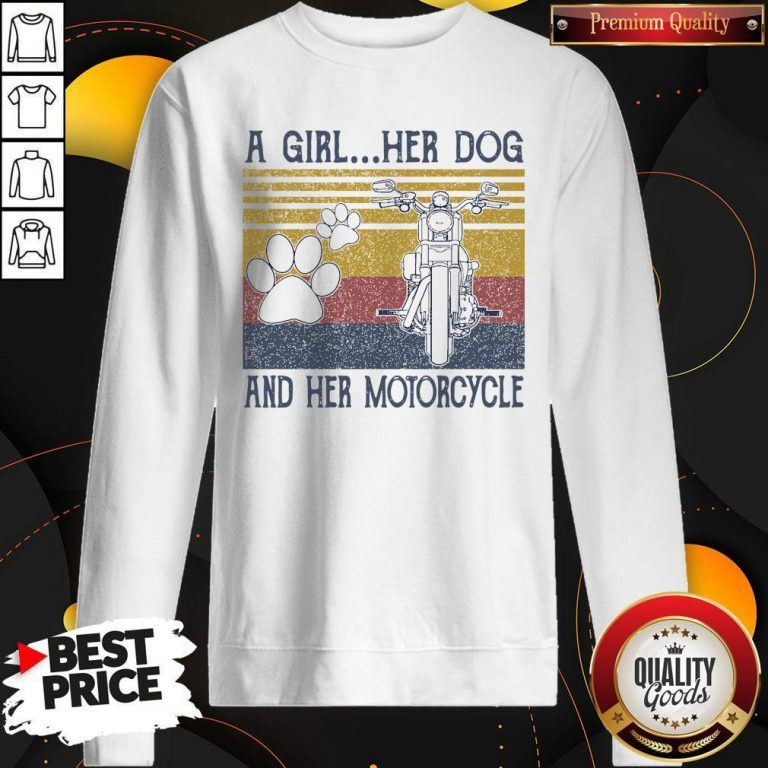 Perfect A Girl Her Dog And Her Motorcycle Vintage Sweatshirt