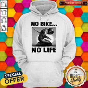Perfect Biker Fencing No Bike No Life Hoodie