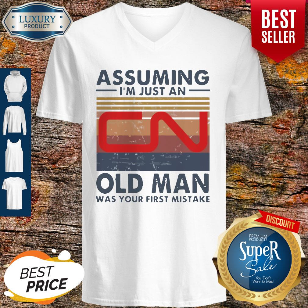 Perfect Canadian National Railway Assuming I'm Just An Old Man Was Your First Mistake Vintage V-neck