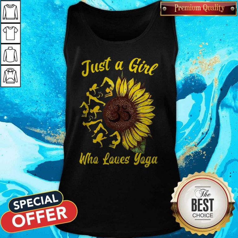 Perfect Just A Girl Who Loves Yoga And Sunflower Tank Top