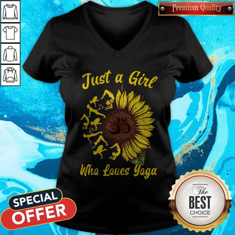 Perfect Just A Girl Who Loves Yoga And Sunflower V-neck