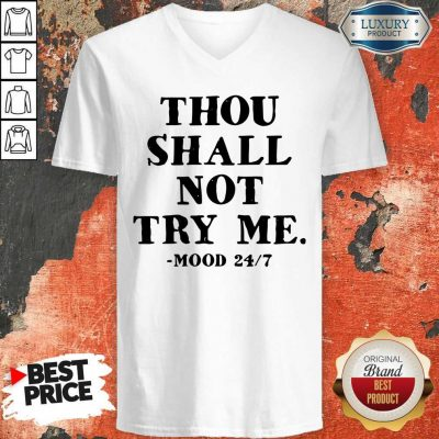 Perfect Thou Shall Not Try Me Mood 247 V-neck