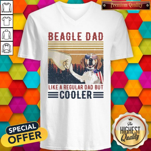 Premium Beagle Dad Like A Regular Dad But Cooler Happy Father's Day Vintage V-neck