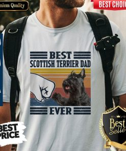 Premium Best Scottish Terrier Dad Ever Vintage Shirt