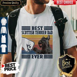 Premium Best Scottish Terrier Dad Ever Vintage Shirt