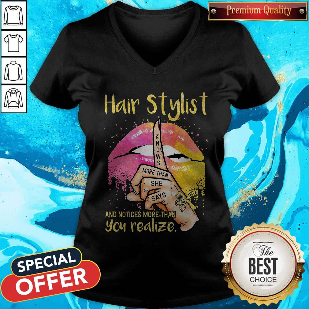 Premium Lips Peace Hair Stylist Knows More Than She Says And Notices More Than You Realize V-neck