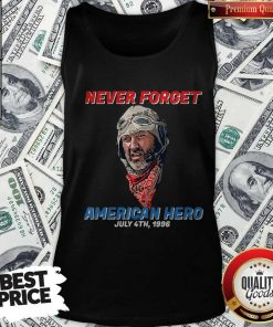 Premium Never Forget American Hero July 4th 1996 Tank Top