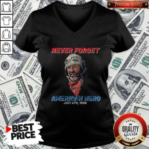 Premium Never Forget American Hero July 4th 1996 V-neck
