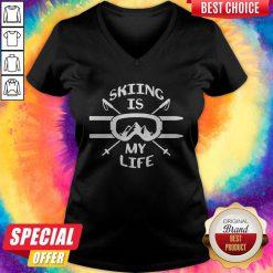 Premium Skiing Is My Life V-neck