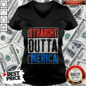 Premium Straight Outta Merica Happy Independence Day V-neck
