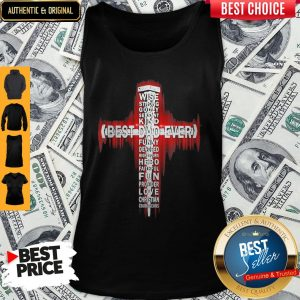 Premium Wise Strong Godly Servant Best Dad Ever Tank Top