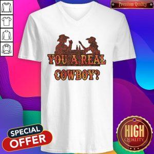 Premium You A Real Cowboy V-neck