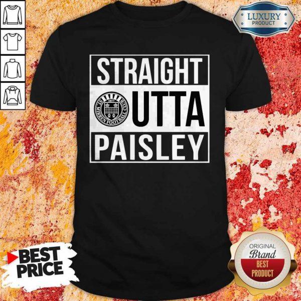 Pretty Straight Outta Paisley Shirt
