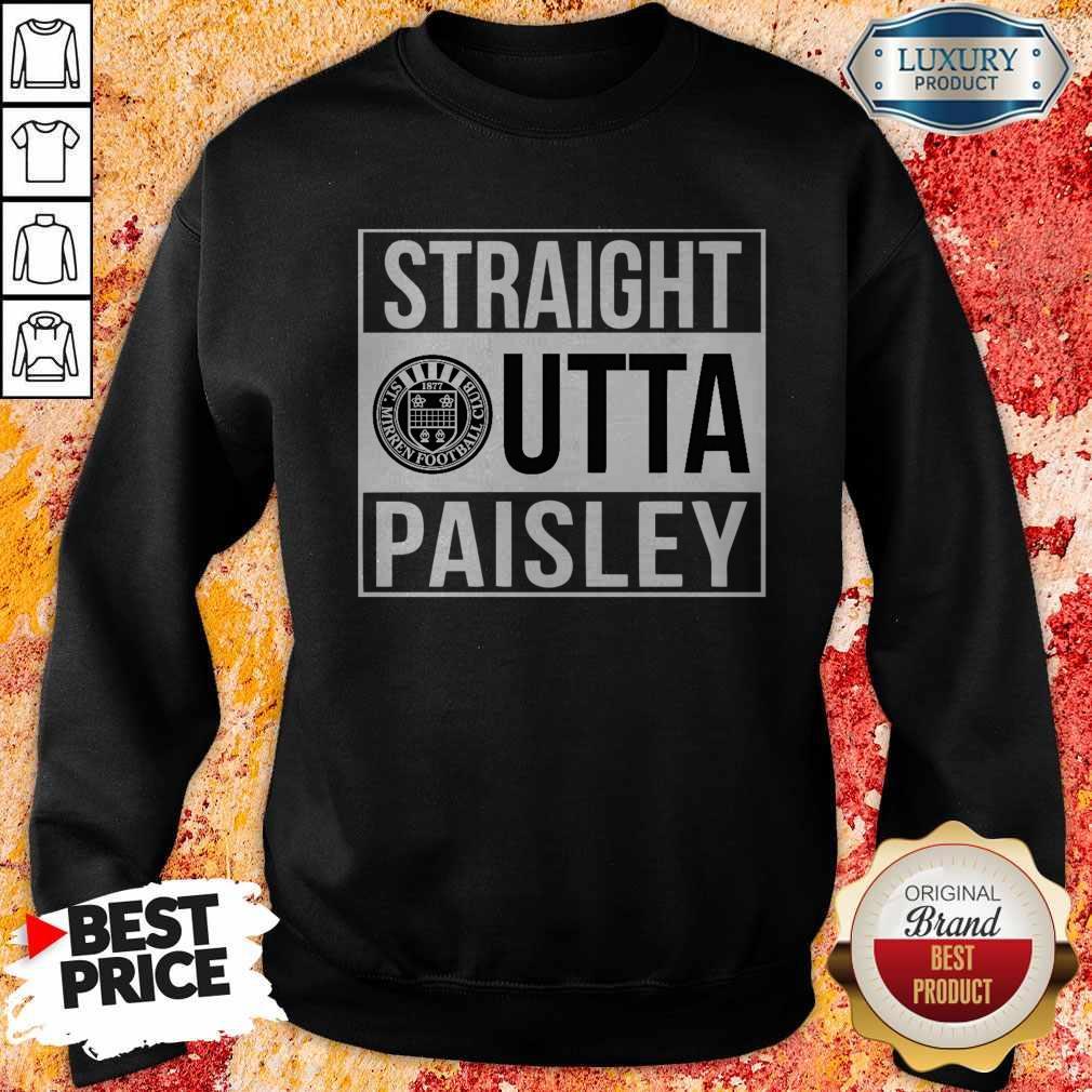 Pretty Straight Outta Paisley Sweatshirt