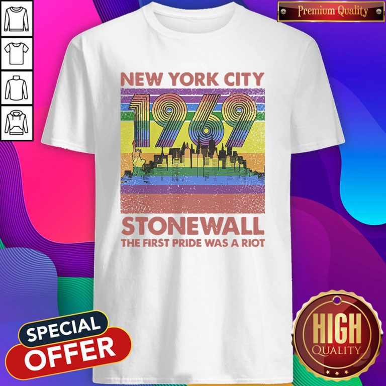 Top New York City 1969 Stonewall The First Pride Was A Riot Lgbt Pride Vintage Shirt